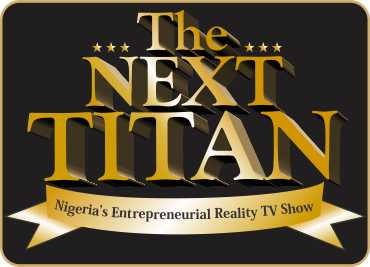 The Next Titan Reality TV Show Registration 2018 and Audition Date