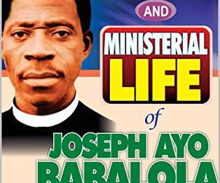 117th Posthumous Birthday Of Joseph Ayo Babalola